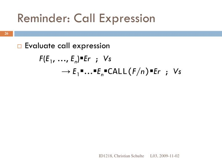 Reminder: Call Expression