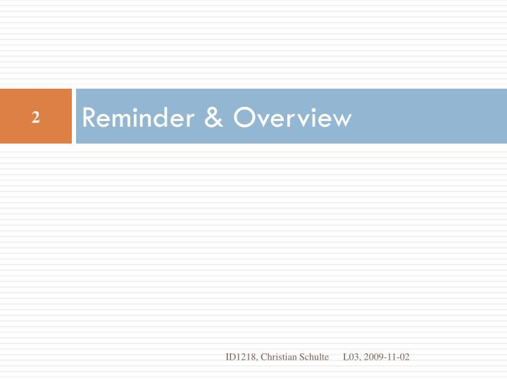 Reminder overview