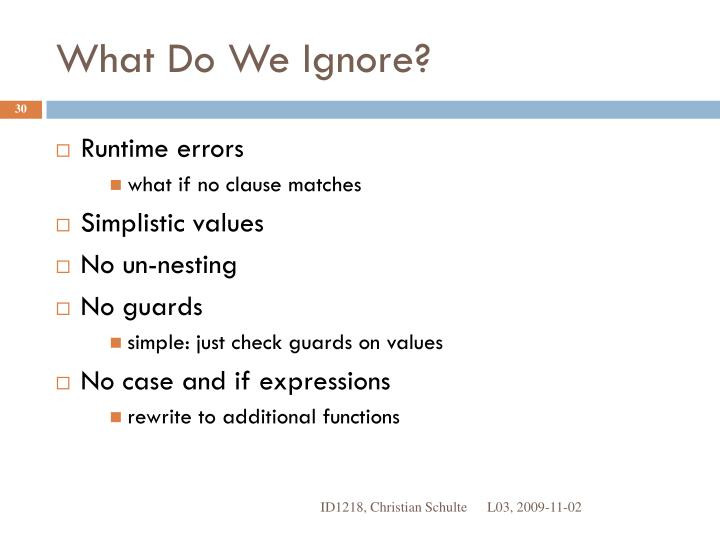 What Do We Ignore?