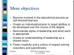 more objectives