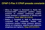cpap c flex x cpap press o constante