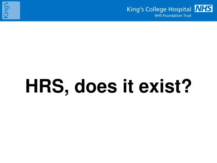 HRS, does it exist?