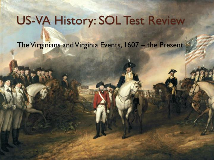 US-VA History: SOL Test Review