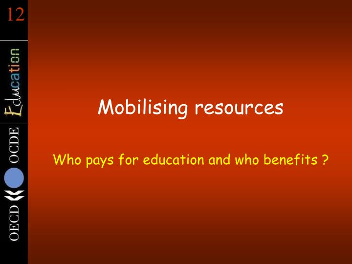 Mobilising resources