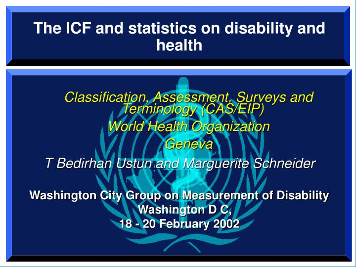 PPT - The ICF and statistics on disability and health PowerPoint