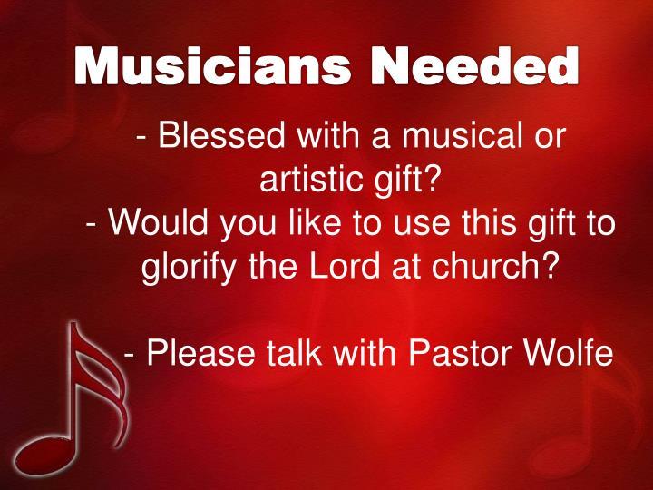 Musicians Needed