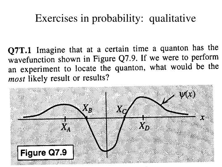 Exercises in probability:  qualitative