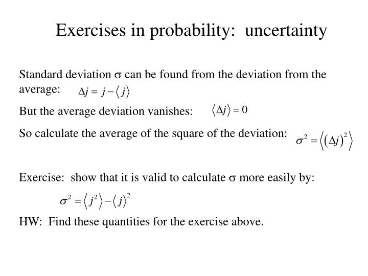 Exercises in probability:  uncertainty