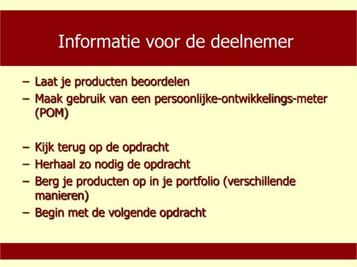 Informatie voor de deelnemer
