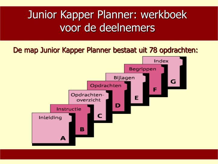 Junior Kapper Planner: werkboek voor de deelnemers