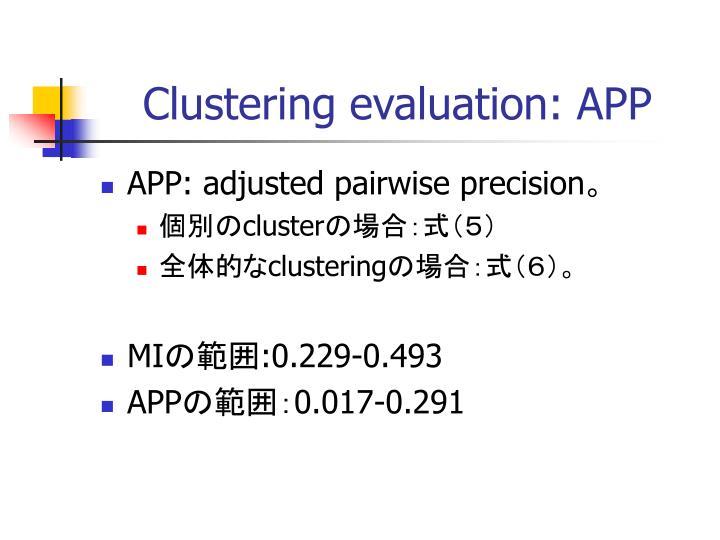 Clustering evaluation: APP