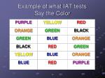 example of what iat tests say the color