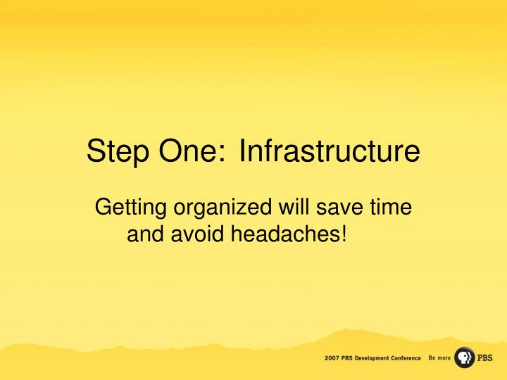 Step One:Infrastructure