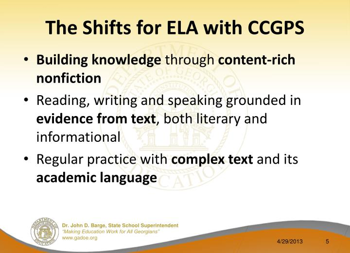 The Shifts for ELA with CCGPS