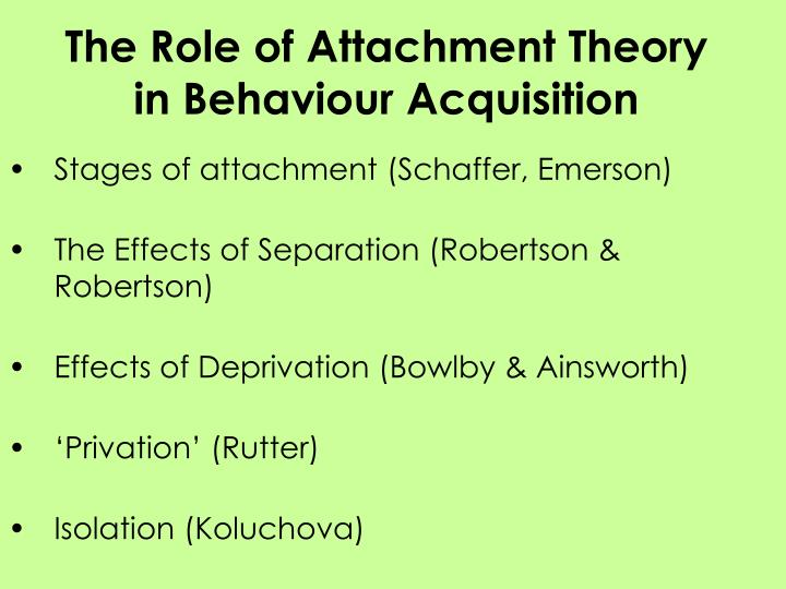 PPT - The Role of Attachment Theory in Behaviour Acquisition