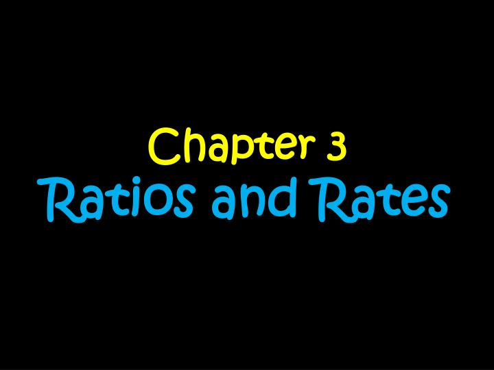 chapter 3 ratios and rates n.