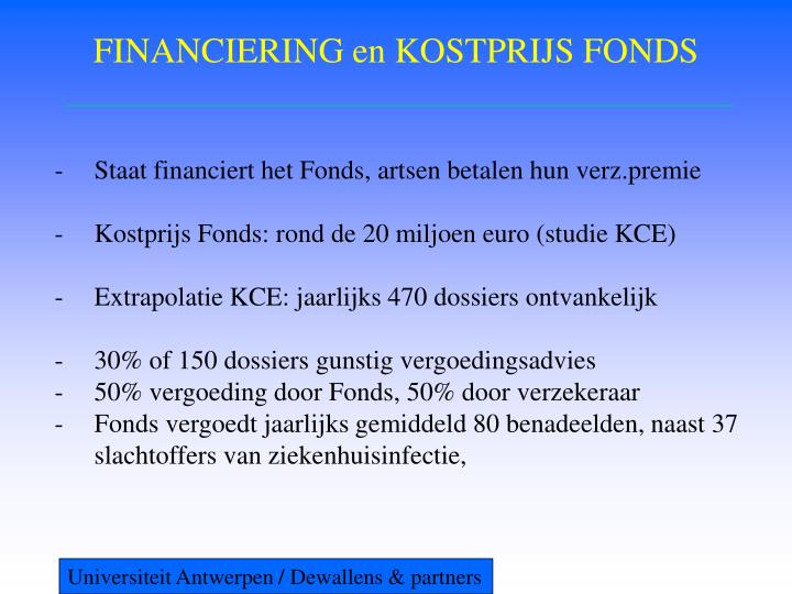 FINANCIERING en KOSTPRIJS FONDS