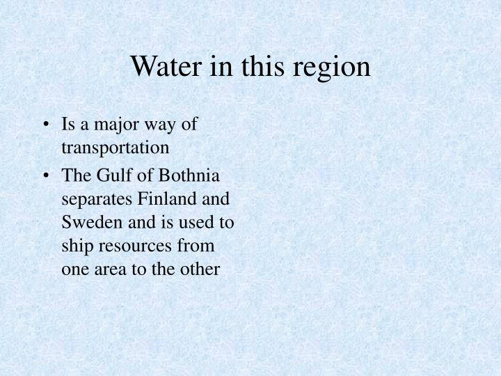 Water in this region