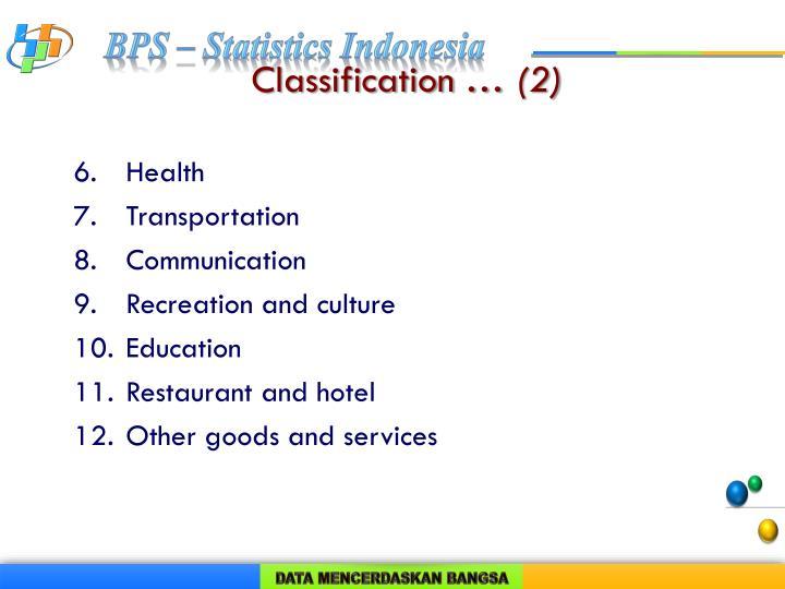 Classification …