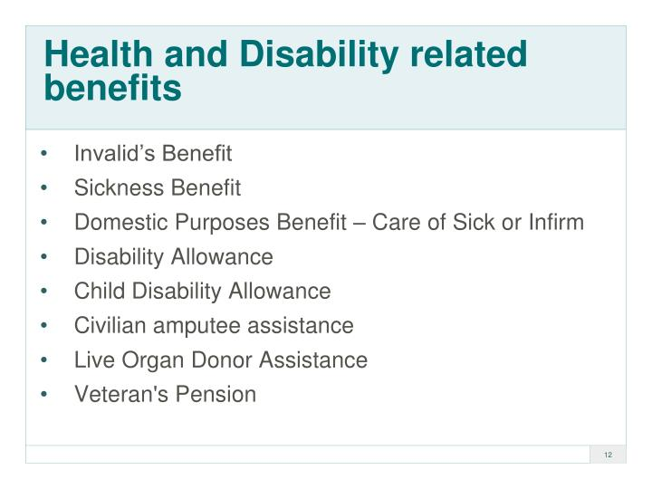 Health and Disability related benefits