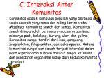 c interaksi antar komunitas