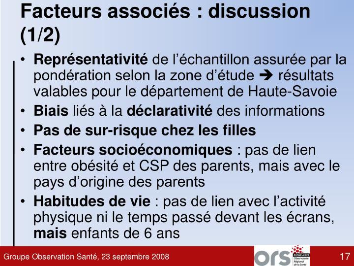 Facteurs associés : discussion (1/2)