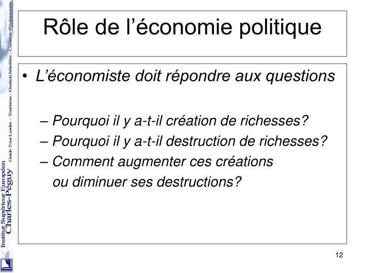 L'économiste doit répondre aux questions