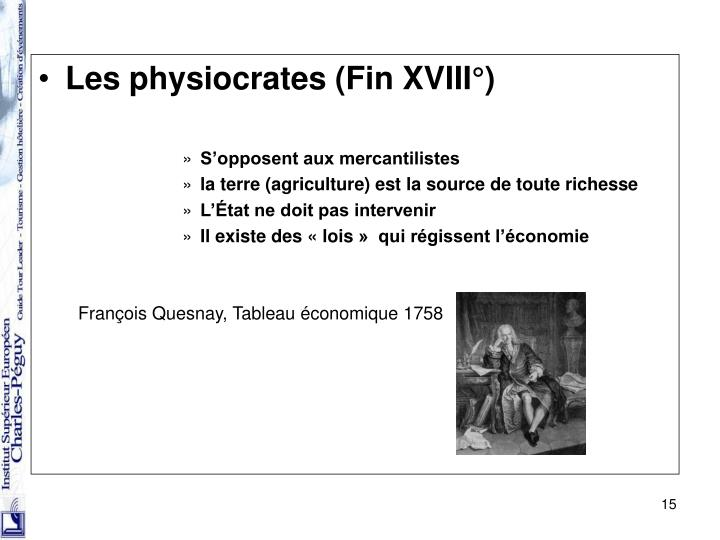 Les physiocrates (Fin XVIII°)
