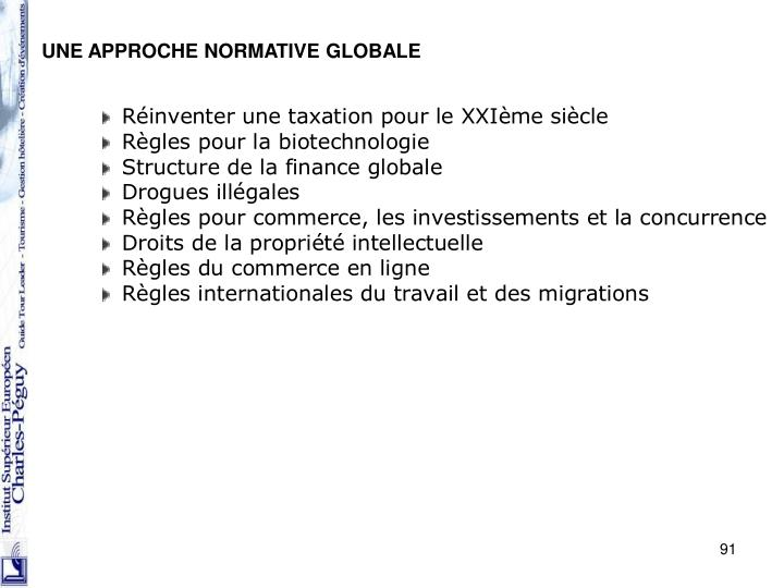 UNE APPROCHE NORMATIVE GLOBALE