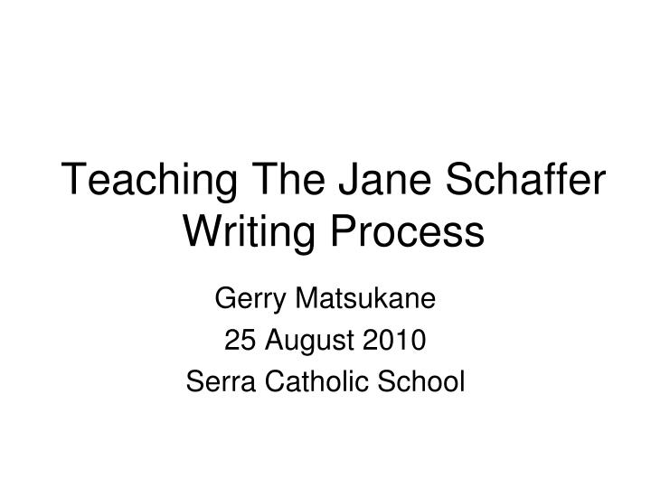 help writing essays jane schaffer Jane schaffer writing format such as the jane schaffer format, your essay will be easier to write and much easier for they can help to explain and support the.