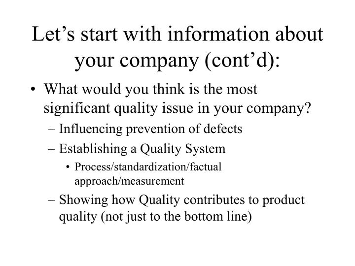 Let's start with information about your company (cont'd):