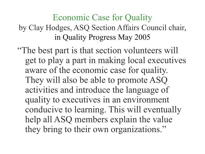 Economic Case for Quality