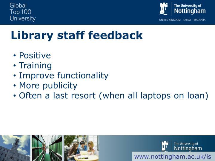 Library staff feedback