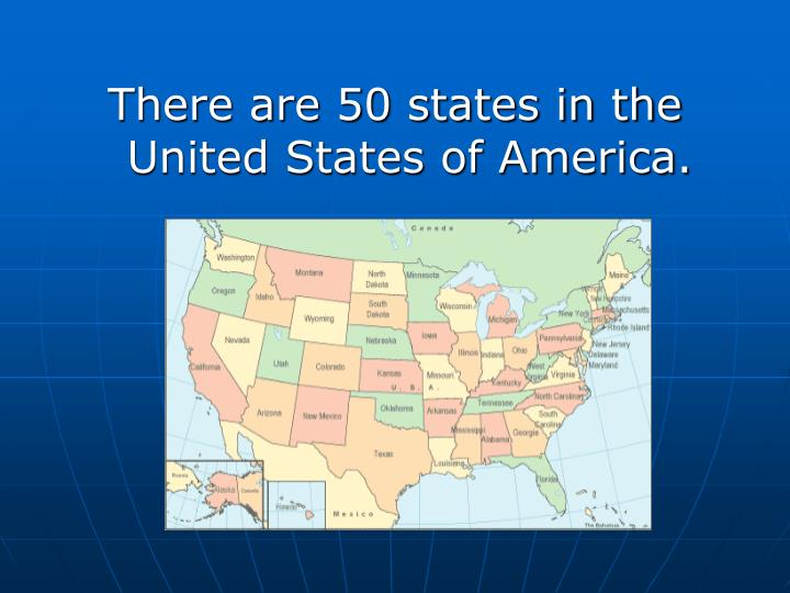 There are 50 states in the United States of America.