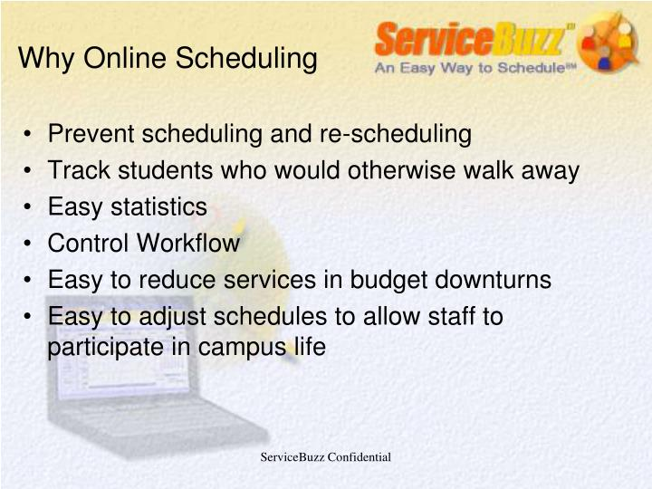 Why Online Scheduling