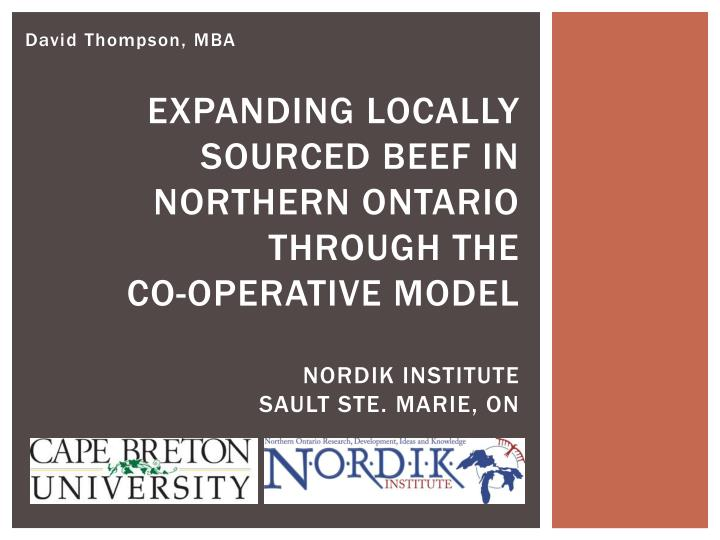 Expanding locally sourced beef in Northern Ontario through the