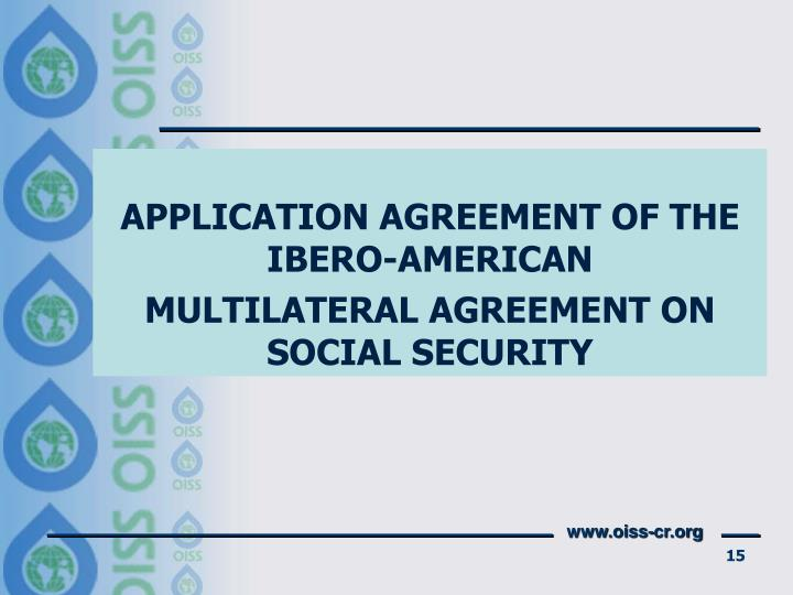 Ppt Ibero American Multilateral Agreement On Social Security