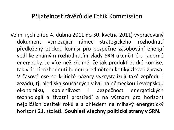 Přijatelnost závěrů dle Ethik Kommission