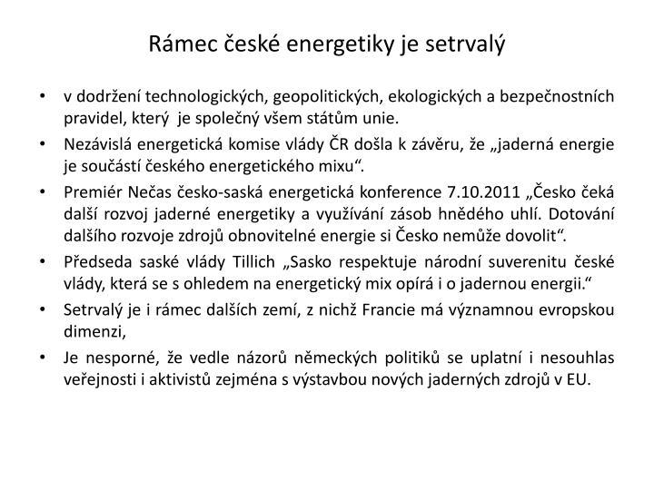 Rámec české energetiky je setrvalý