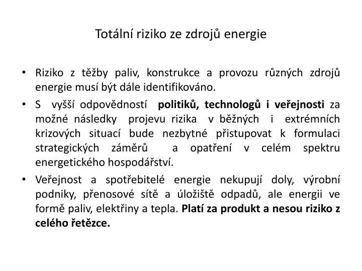 Totální riziko ze zdrojů energie