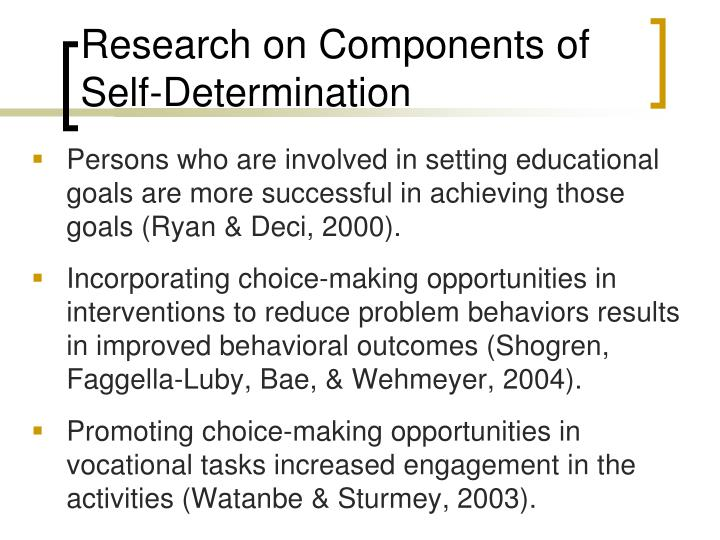 Research on Components of Self-Determination