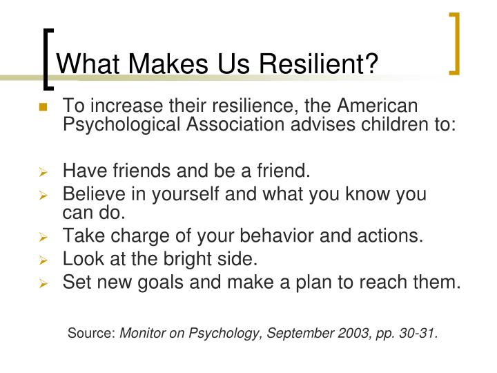 What Makes Us Resilient?