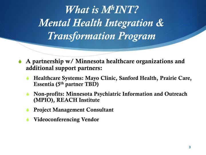 What is m h int mental health integration transformation program