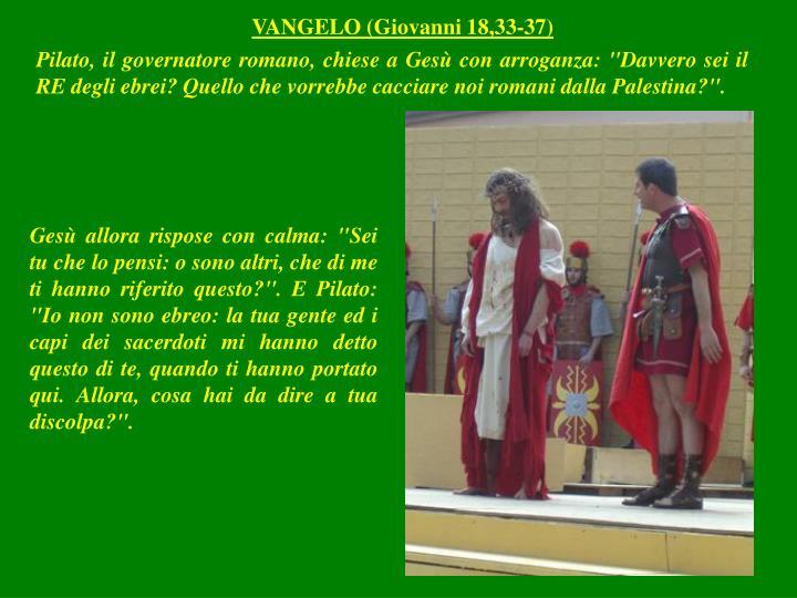 VANGELO (Giovanni 18,33-37)