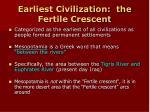 earliest civilization the fertile crescent