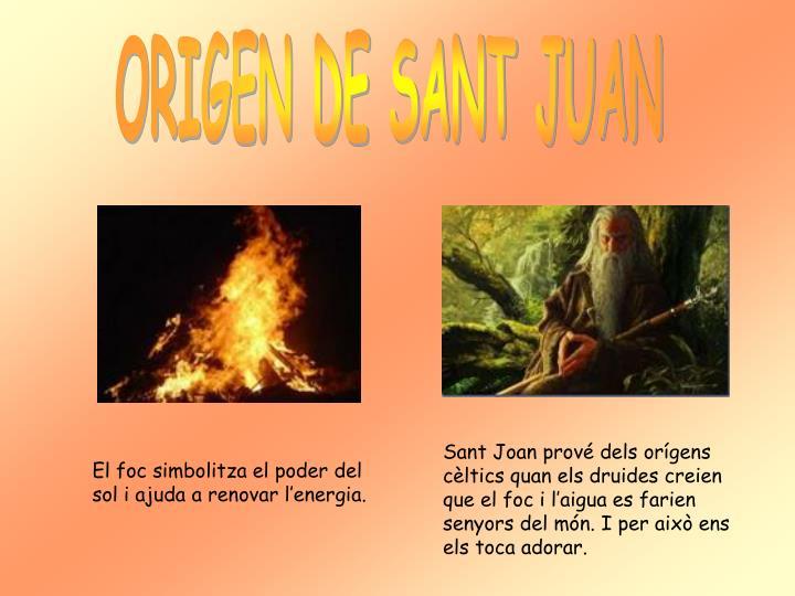 ORIGEN DE SANT JUAN