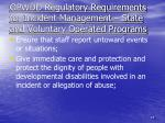 opwdd regulatory requirements for incident management state and voluntary operated programs1