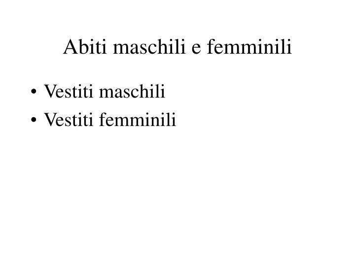Abiti maschili e femminili