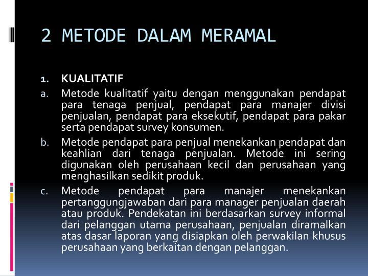 2 METODE DALAM MERAMAL