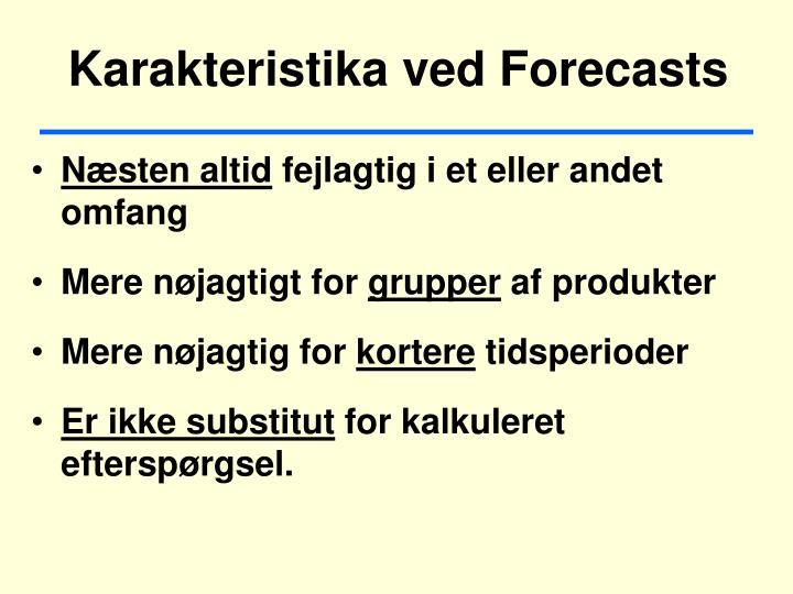 Karakteristika ved forecasts